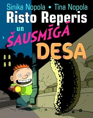Risto Reperis un šausmīgā desa