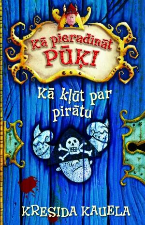 Kā pieradināt pūķi, 2. Kā kļūt par pirātu