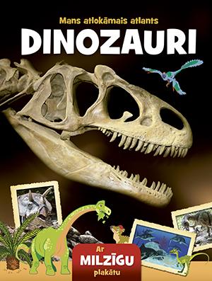 Dinozauri. Mans atlokāmais atlants