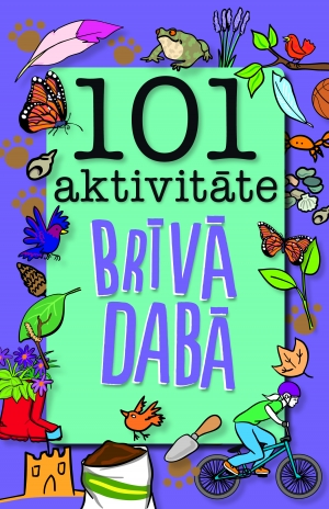 101 aktivitāte brīvā dabā